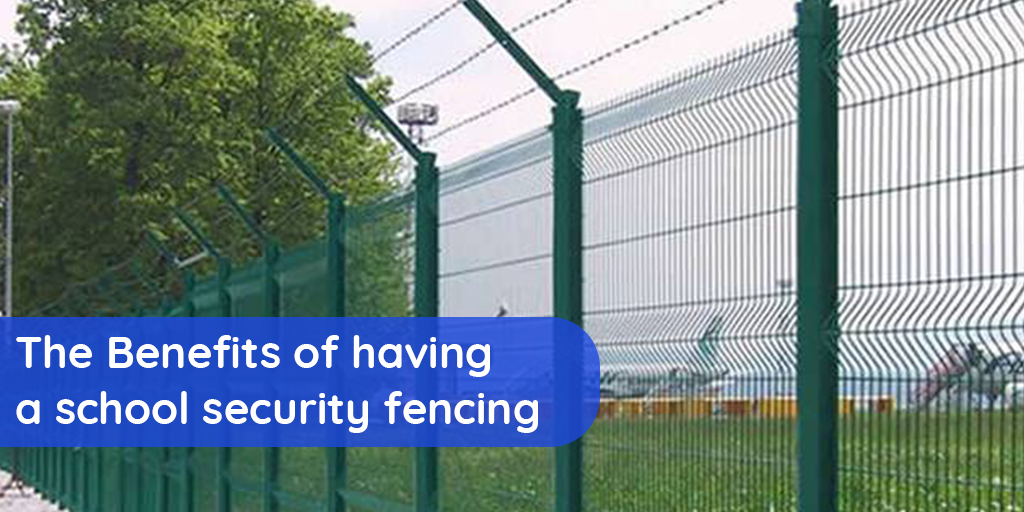 The Benefits of having a school security fencing system